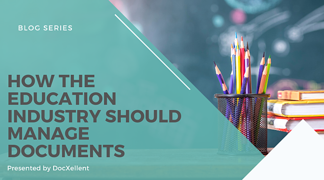 How the Education Industry Should Manage Documents