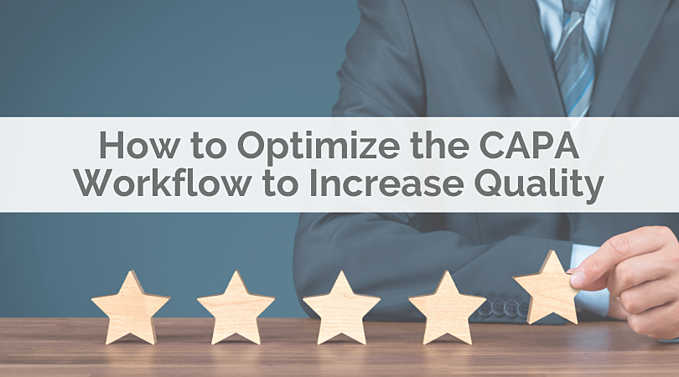 How to Optimize the CAPA Workflow to Increase Quality in 2020