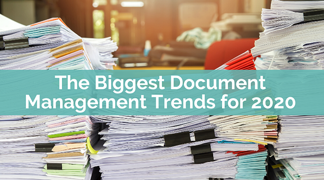 The Biggest Document Management Trends for 2020 (1)