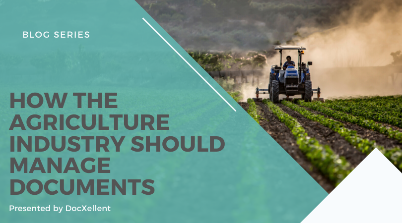 How the agriculture industry should manage documents