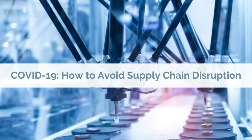 COVID-19: How to Avoid Supply Chain Disruption