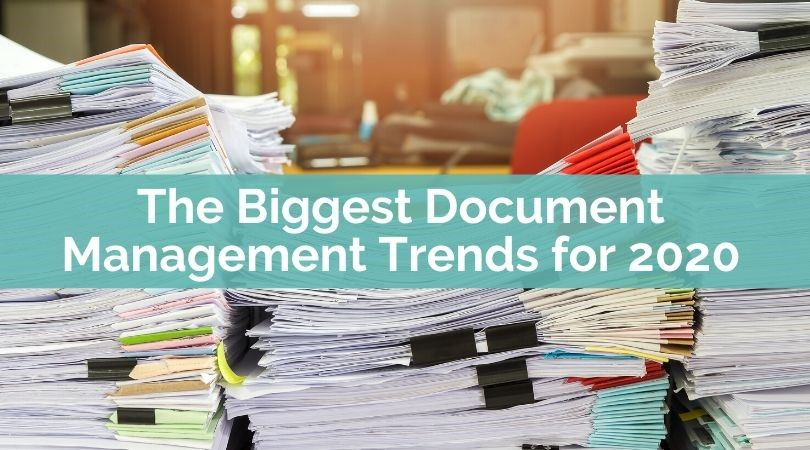 Document Management Trends for 2020