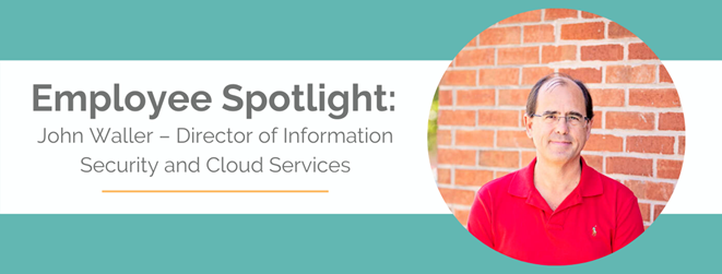 John Waller – Director of Information Security and Cloud Services